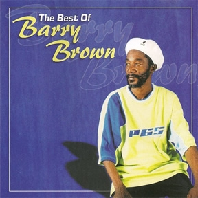 Barry Brown  The Best Of