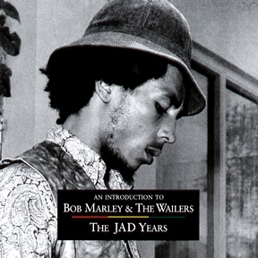 An Introduction To Bob Marley & The Wailers The Jad Years
