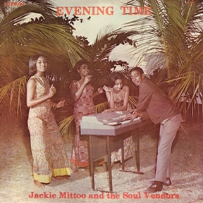 Jackie Mittoo & The Soul Vendors Evening Time