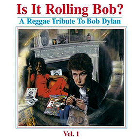 A Reggae Tribute To Bob Dylan