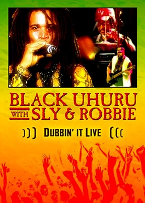 Black Uhuru Dubbin' It Live