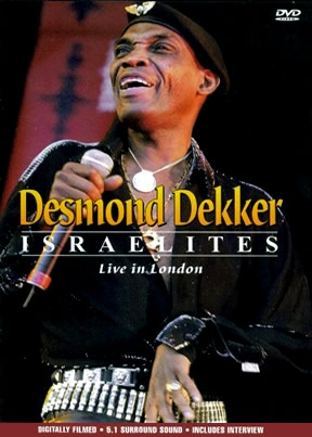 Desmond Dekker Israelites - Live In London