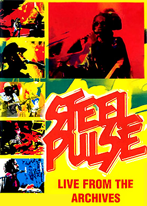 Steel Pulse Live From The Archives