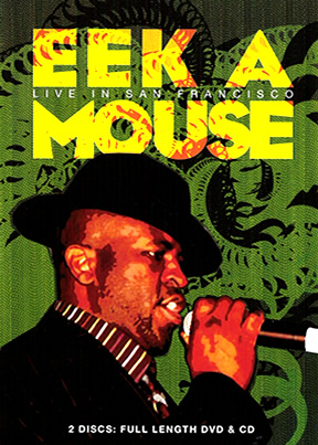 Eek a Mouse Live In San Francisco
