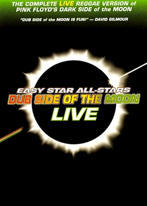 Easy Star All Stars Dub Side Of The Moon - Live