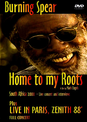 Burning Spear Home To My Roots Plus Live In Paris, Zenith 88'