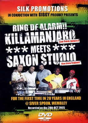 Killamanjaro Meets Saxon Studio Ring De Alarm