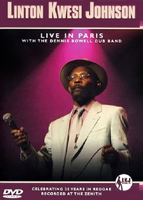 Linton Kwesi Johnson Live In Paris
