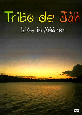 Tribo De Jah Live In Amazon