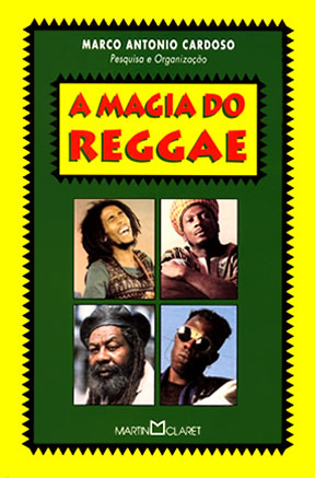 A Magia do Reggae